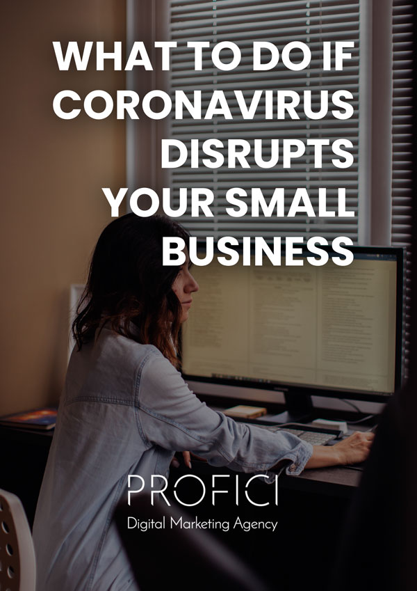 What to Do If Corona virus Disrupts Your Small Business PROFICI